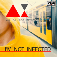 Michael Saxon - I'm not infected
